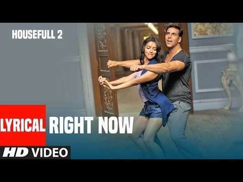Right Now Song With Lyrics | Housefull 2 | Akshay Kumar, John Abraham