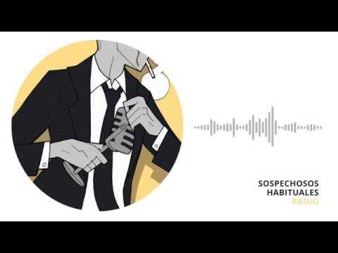 Programa 1x01 - Sospechosos Habituales Radio