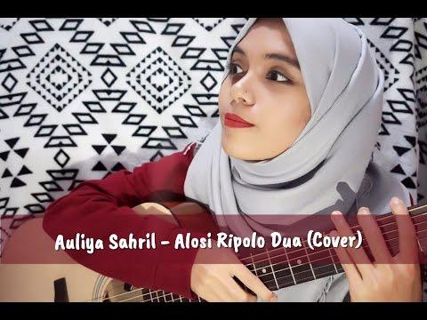 Alosi Ripolo Dua (Cover) by Auliya Sahril