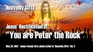 You Are Peter Upon This Rock I Want To Build My Church ️ Heavenly Gifts Jakob Lorber