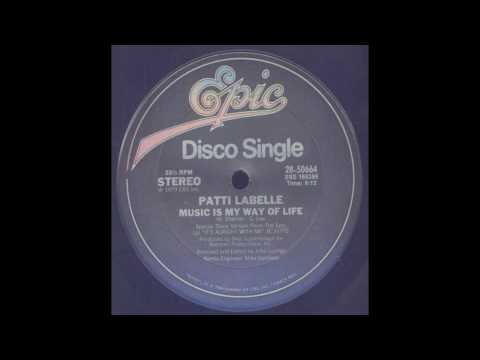 Patti Labelle -  Is My Way Of Life