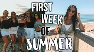 FIRST WEEK OF SUMMER// Week In My Life!