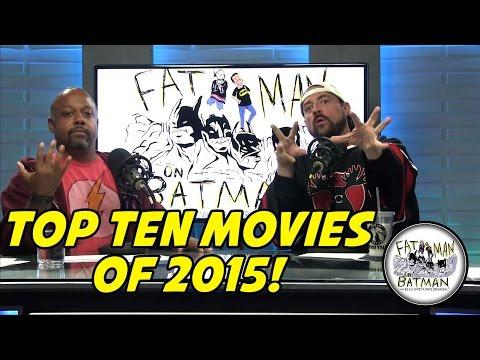 TOP TEN FAVES OF 2015! - FAT MAN ON BATMAN 007