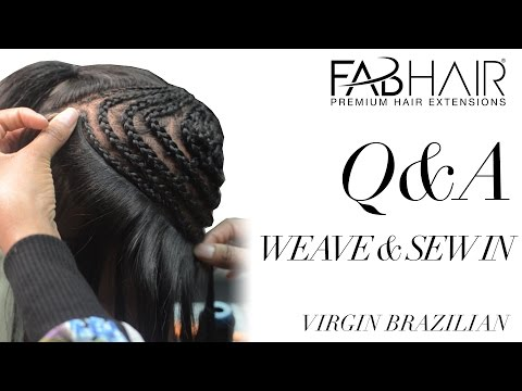 Q&A Weave Sew In Install Fabhair.com