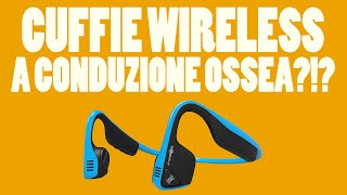 CUFFIE WIRELESS A CONDUZIONE OSSEA?!? - Trekz Titanium by AfterShokz