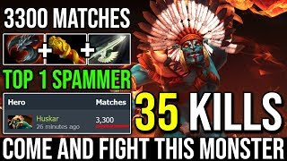 Come and Fight Me [Huskar] Russian Spammer 3300+ Matches Played 35Kills WORLD TOP 1 SPAMMER | Dota 2