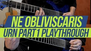 NE OBLIVISCARIS  - Urn (Part I) (Guitar playthrough)