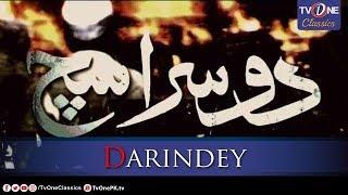 Doosra Sach Darinday Part 1 | TV One Classics Telefilm