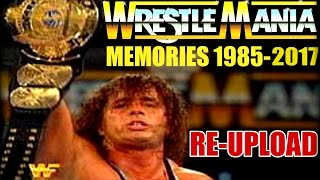 WWE WrestleMania Memories 1985-2017 ~ EVERY SHOW!