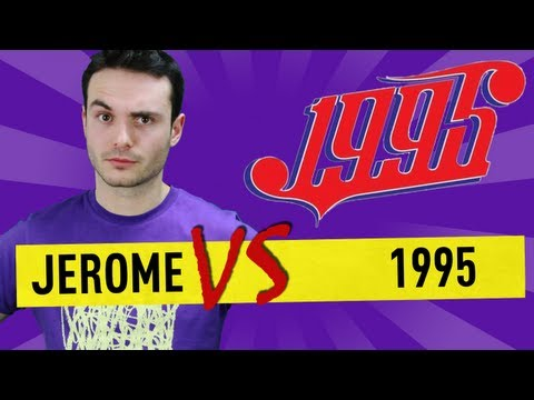 Jerome vs 1995