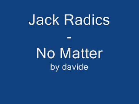 Jack Radics – No Matter