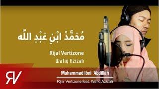 Download Lagu Rijal Vertizone - Muhammad Ibni Abdillah ft Wafiq Azizah (Official Video Lirik) Gratis STAFABAND