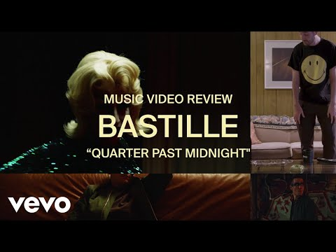 Bastille - Quarter Past Midnight (Music Video Review)