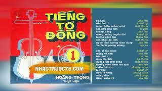 Băng Nhạc Tiếng Tơ Đồng 1 -  Nhạc Phim – Thu Âm Trước 1975