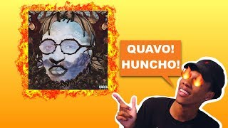 QUAVO - QUAVO HUNCHO (REACTION/REVIEW) MY THOUGHTS. DOPE OR NOPE?
