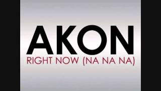Akon - Right Now [Na Na Na] Rana Saim