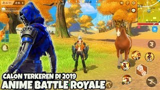 BATTLE ROYALE 2019 TERKEREN! OPERATION STORMY ISLAND ( ECLIPSE ISLE ) Gameplay android anime game