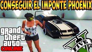 GTA V ONLINE 1.17 | COMO ENCONTRAR EL IMPONTE PHOENIX + TUNEADO