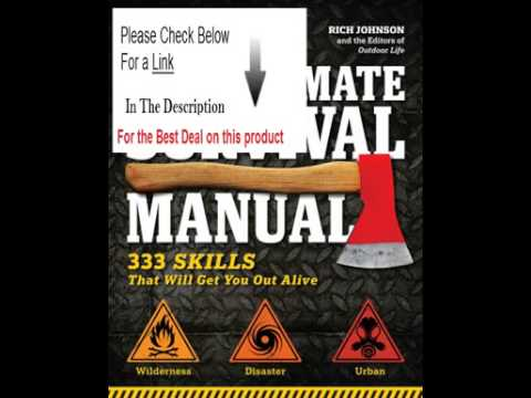 Best Price The Ultimate Survival Manual Outdoor Life  333 Skills that Will Get You Out Alive Review