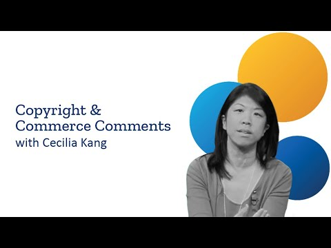 Copyright & Commerce: Orphan Works & Fair Use in a Digital Age - Cecilia Kang