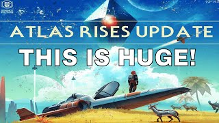 No Man's Sky | [FULL SUMMARY] WOW...UPDATE 1.3 IS HUGE!!! ATLAS RISES PATCH NOTES! [NMS 1.3 Update]