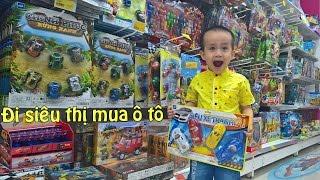 BÉ ĐỨC ĐI SIÊU THỊ MUA Ô TÔ ĐỒ CHƠI TRẺ EM - kid toys