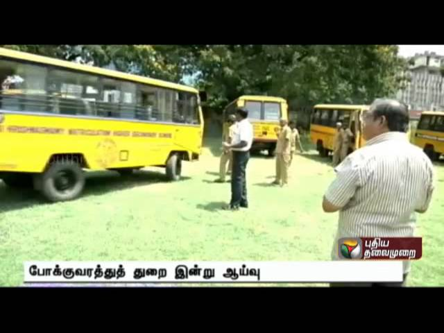 Inspection of School buses across the state if they are worthy of operation