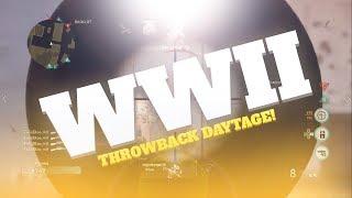 WW2 THROWBACK PLAYLIST DAYTAGE