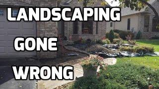 How to make $2000 Even on a Landscape Design  (gone wrong)