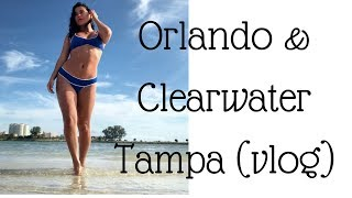 Orlando|Clearwater Tampa|Travel|vlog