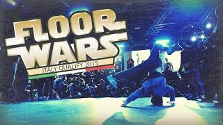 Floor Wars Italy Qualifier 2015  - EhKOfilms