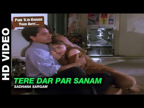 Tere Dar Par Sanam - Female Version - Phir Teri Kahani Yaad Aayee | Sadhana Sargam | Pooja Bhatt