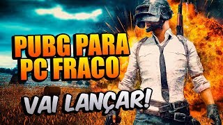 PUBG PARA PC FRACO VAI LANÇAR! PUBG PROJECT THAI / PUBG LITE!!