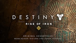 Destiny: Rise of Iron Official Soundtrack