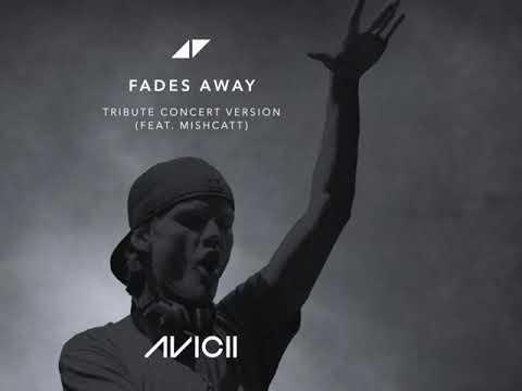 Avicii - Fades Away(1 hour non-stop version)