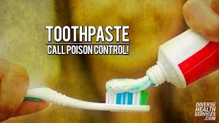 Toothpaste | Ditch the Fluoride | Call Poison Control