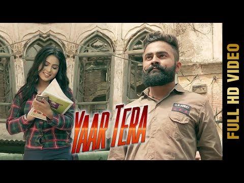 YAAR TERA (Full Video)   CHANDAN RANA   Latest Punjabi Songs 2017   AMAR AUDIO