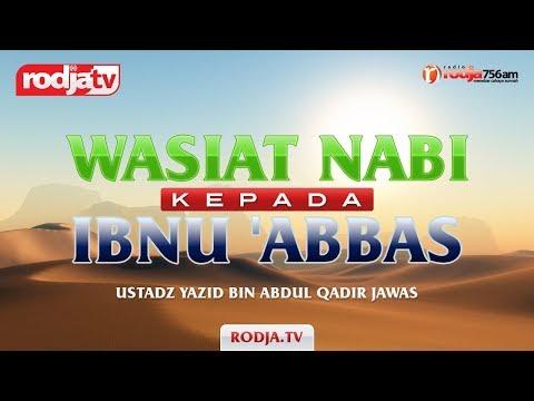 Cerama Agama Islam: Wasiat Nabi Kepada Ibnu 'Abbas(Ustadz Yazid Bin Abdul Qadir Jawas)