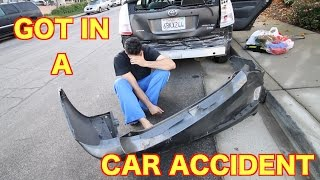 GOT IN A CAR ACCIDENT (CAR TOTALED)
