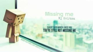 Watch Rj Helton Missing Me video