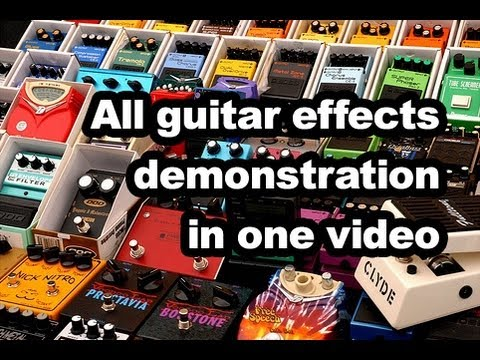 All guitar effects demonstration in one video (Most popular guitar effects demo)