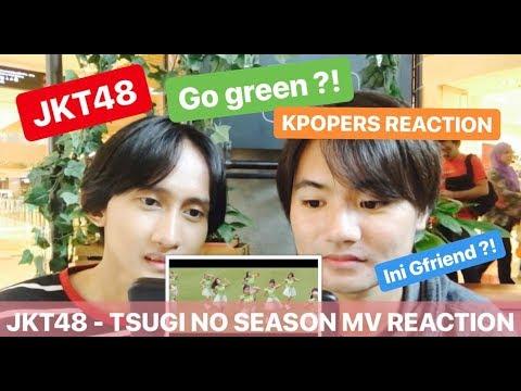 Download MV Reaction JKT48 - TSUGI NO SEASON BY KPOPERS Mp4 baru