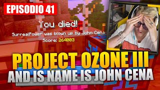 Minecraft Project Ozone 3 E41 - AND IS NAME IS JOHN CENA
