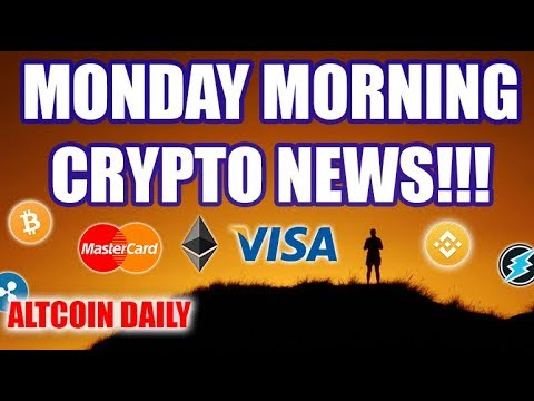 Monday Morning Cryptocurrency News!!!! VISA, MASTERCARD, BITTREX, [BITCOIN/ALTCOIN NEWS]
