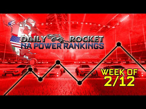 Daily Rocket for 2/12 - Rocket League NA Power Rankings Show