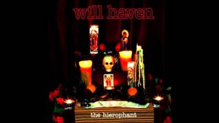 Watch Will Haven Hierophant video