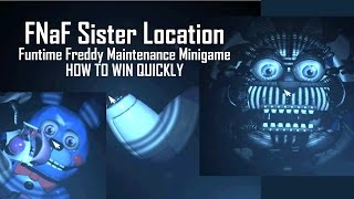 [SPOILERS] How to Beat the Funtime Freddy and BonBon Maintenance Minigame | FNaF Sister Location