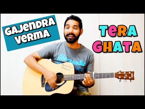 Download Lagu  Tera Ghata Guitar Chords Lesson | Gajendra Verma | Mp3 Free