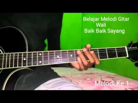 Belajar Melodi Gitar Wali Baik Baik Sayang