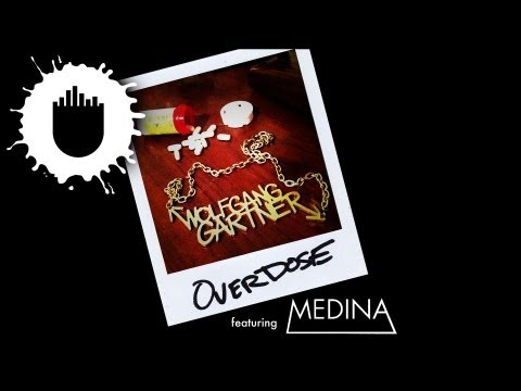 Wolfgang Gartner feat. Medina - Overdose (Cover Art)